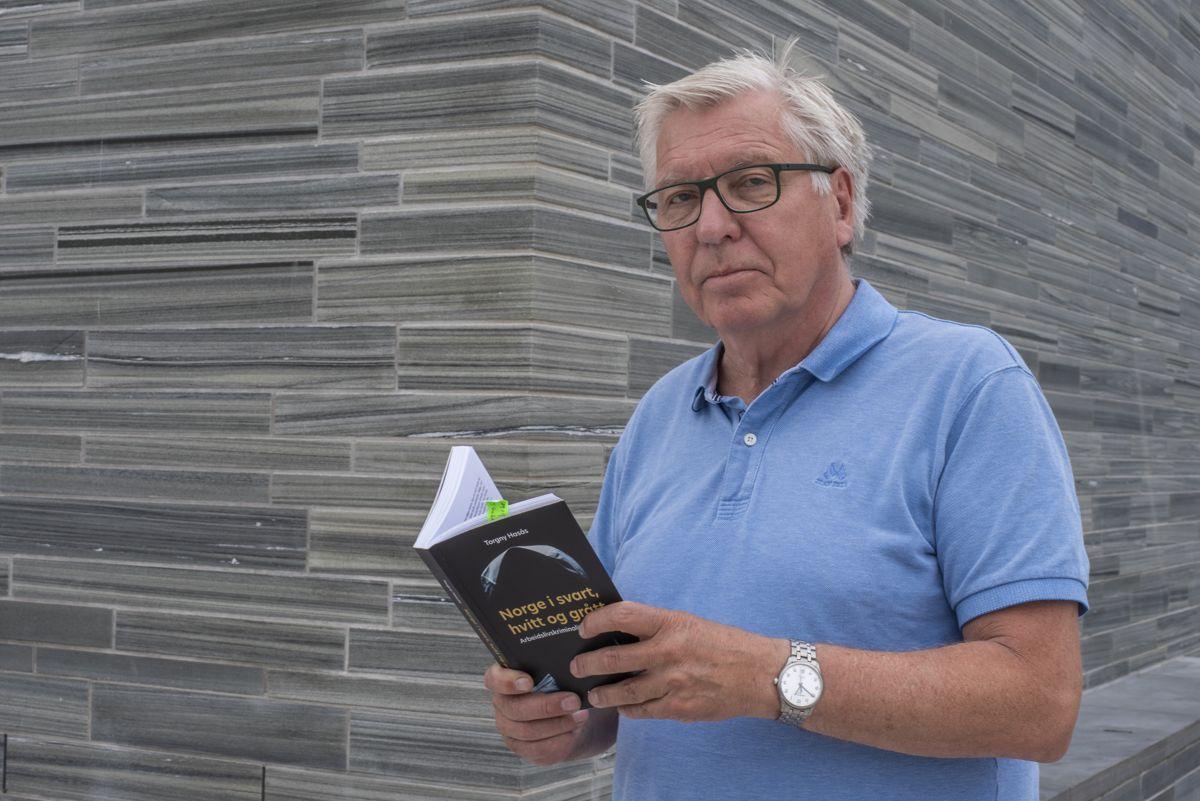 Frifagbevegelse.no-journalist Torgny Hasås er ute med boken «Norge i svart, hvitt og grått: Arbeidslivskriminaliteten i Norge».