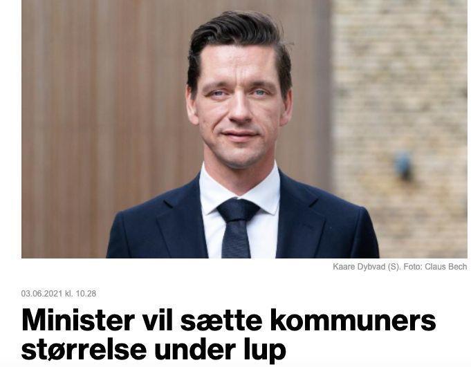 Boligminister Kaare Dybvad og den danske regjeringen vil undersøke virkningene av landets kommunereform.
