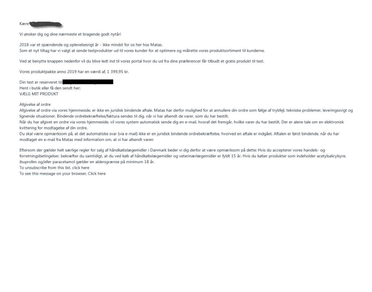 """Sådan så en af de falske mails ud i januar. Klik videre og se andre forsøg på at lokke penge ud af det. For eksempel en helt ny fra """"Lidl"""". Foto: Matas"""