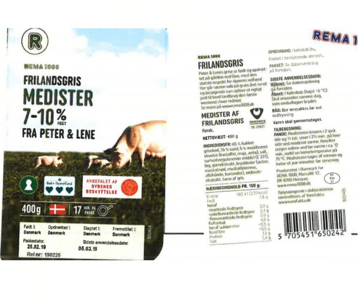 """Problem: Salmonella i frilandsmedister Hvilken fødevare: Rema 1000 Frilandsgris Medister 7-10% """"Fra Peter og Lene"""" (se billede) Nettovægt: 400 gr Produktionsdato: 25/02/2019 Sidste anvendelsesdato: 05/03/2019 Ref. nr.: 190225 EAN nr.: 5705451650242 LOT nr.: 190225 Solgt i: Rema1000-butikker i hele landet (Foto: Fødevarestyrelsen)"""