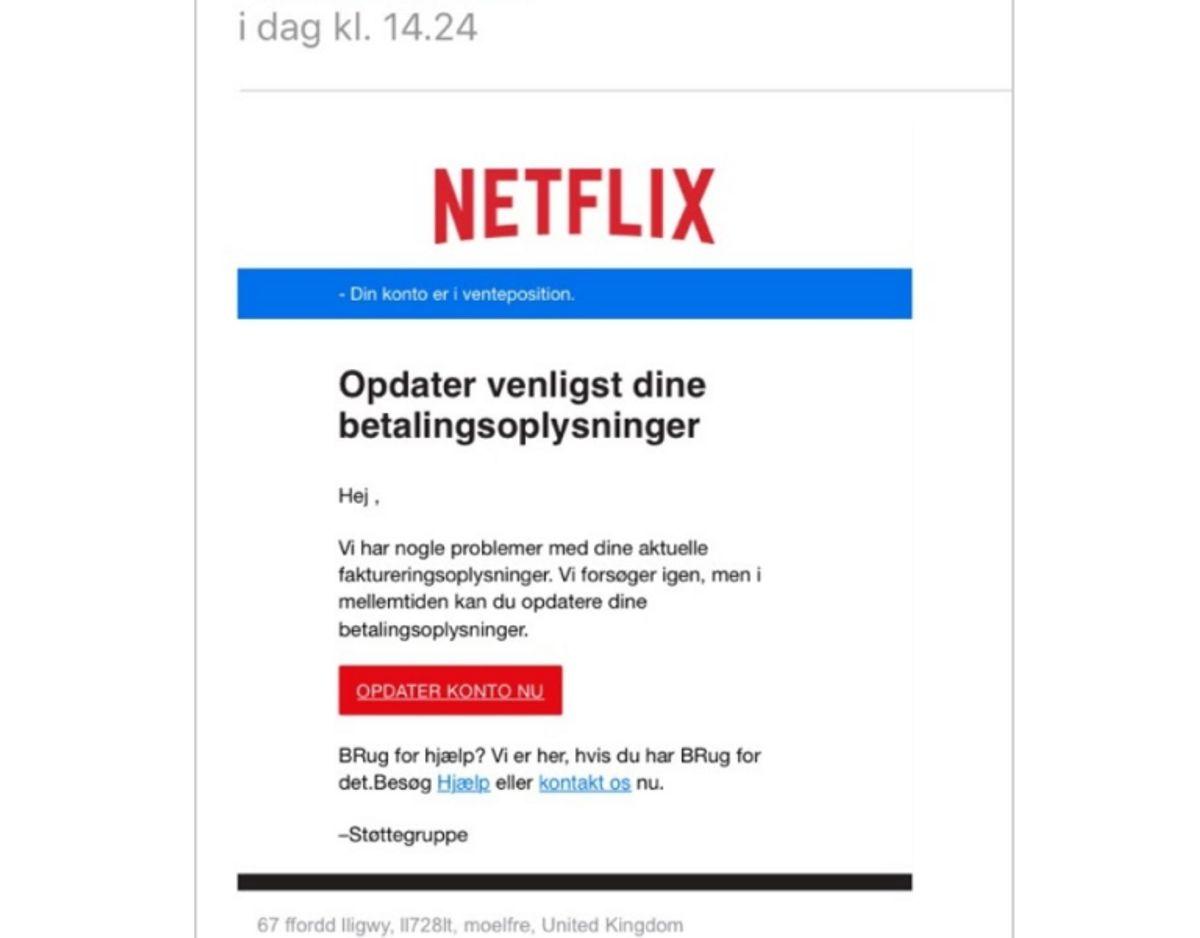Netflix beder ikke om betalingsoplysninger på denne måde.